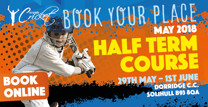 Complete Cricket May Half Term Course Dorridge C.C. 2018