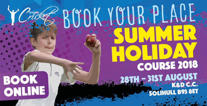 Complete Cricket Summer Holidays Course K&D C.C. 2018