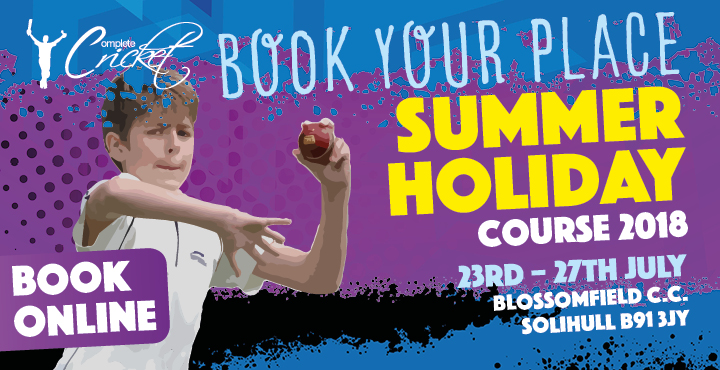Complete Cricket Summer Holidays Course Blossomfield C.C. 2018