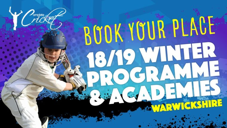 Complete Cricket Winter Coaching Programme: Warwickshire