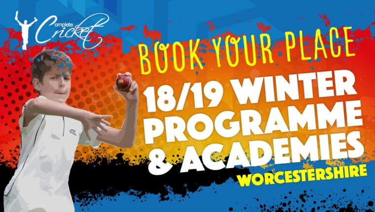Complete Cricket Winter Coaching Programme: Worcestershire