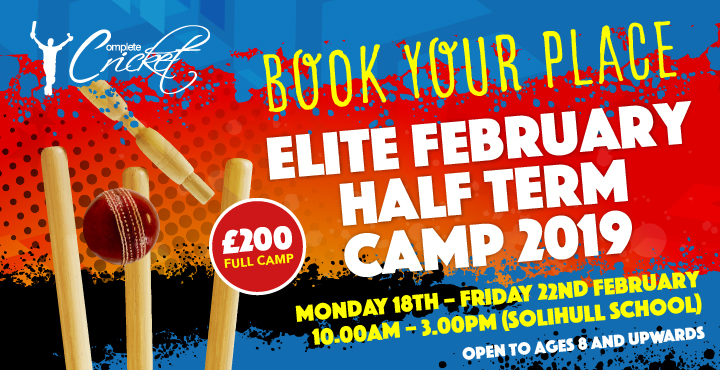 Complete Cricket Elite February Half Term Camp 2019