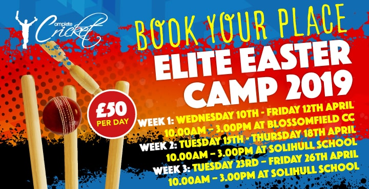 Complete Cricket Solihull Elite Easter Camp 2019
