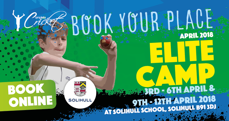 Complete Cricket Elite Camp 9th April – 12th April 2018