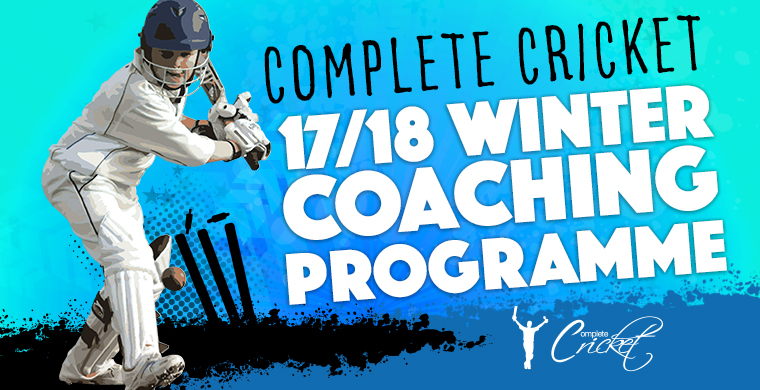 Complete Cricket Winter Coaching Programme 2017/18