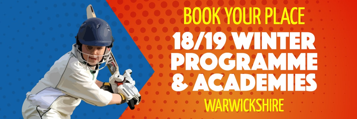 Warwickshire Winter Programme | Complete Cricket